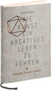 Die Kunst ein kreatives Leben zu führen Buch
